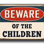 Beware of the Children Sign 2