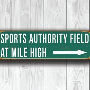 Sports Authority Field At Mile High Sign Vintage Style