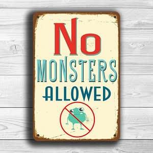 No Monsters Allowed Signs