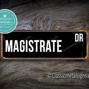 Magistrate Street Sign Gift
