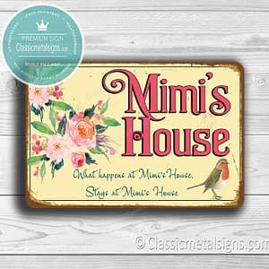 Mimi's House Signs