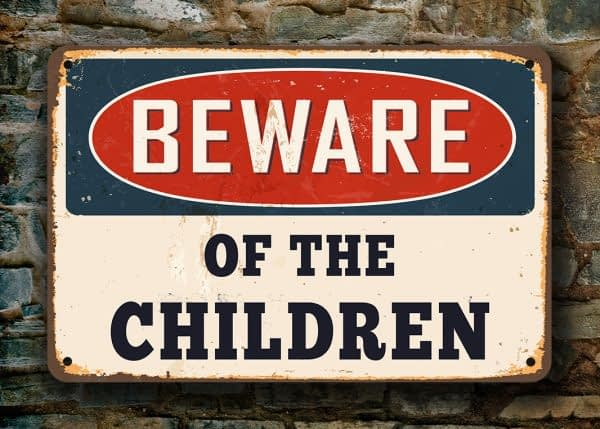Beware of the Children Sign