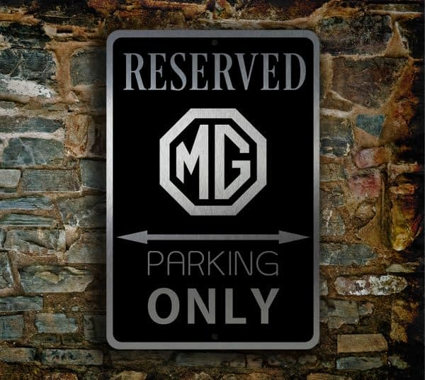 MG Reserved Parking Sign