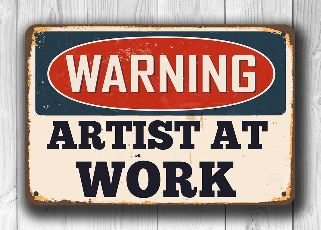 Artist At Work Sign
