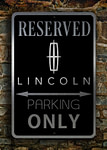 Lincoln Parking Only Sign
