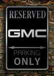 Reserved GMC Parking Sign