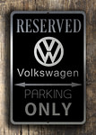 Reserved VW Parking Only Sign