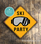 Ski Party Signs