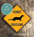 Ferret Crossing Signs