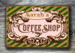 PERSONALIZED COFFEE SHOP SIGN