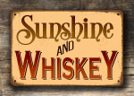 Sunshine and Whiskey Sign