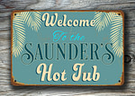 Personalized Hot Tub Sign