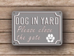 Gray Dog In Yard Sign