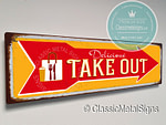 Vintage Take Out Sign