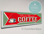Classic Style Fresh Brewed Coffee Sign