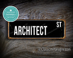 Architect Street Sign Gift