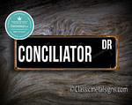 Conciliator Street Sign Gift