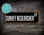 Survey Researcher Street Sign Gift