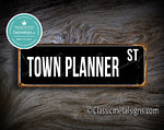 Town Planner Street Sign Gift