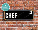 Chef Street Sign Gift