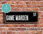 Game Warden Street Sign Gift