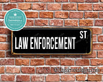 Law Enforcement Street Sign Gift