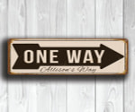 PERSONALIZED ONE WAY Sign