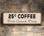 25c Coffee Signs