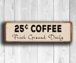 25c Coffee Wall Signs