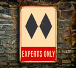 Ski Experts Only Signs