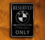 BMW Parking Only Sign