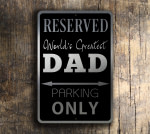 Dad Only Parking