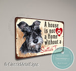 A House is not a home without a Scottish Terrier Signs