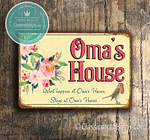 Omas House Signs