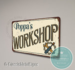 Poppa's Workshop Signs