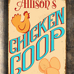 Personalized CHICKEN COOP SIGN Custom Chicken Coop Sign Vintage style Aluminum Composite Metal Chicken Coop Sign Chicken Coop Signs Coop