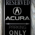 Acura Only Sign