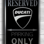 Ducati Only Sign