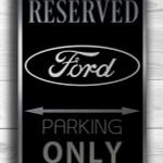 Ford Only Sign