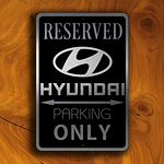 HYUNDAI RESERVED PARKING Sign