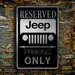 JEEP RESERVED PARKING Sign