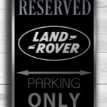 Land Rover Only Sign