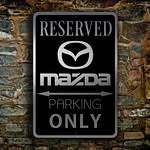 MAZDA RESERVED PARKING Sign
