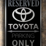 Toyota Only Sign