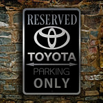 TOYOTA RESERVED PARKING Sign