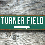 TURNER FIELD STADIUM Sign