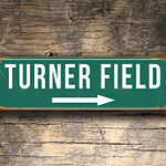 Vintage style Turner Field Sign