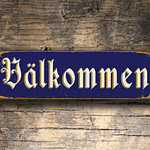 VALKOMMEN Sign