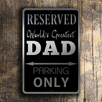 DAD Parking Only Sign 2