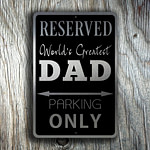 DAD Parking Only Sign 3